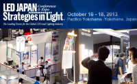 LED Japan Conference & Expo/Strategies in Light Oct 16-18, 2013