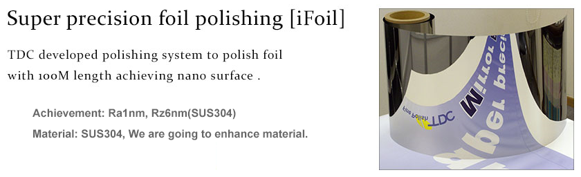 TDC Corporation - Super-precision Foil Polishing