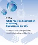 New Energy and Industrial Technology Development Organization (NEDO) - Robotics White Paper 2014