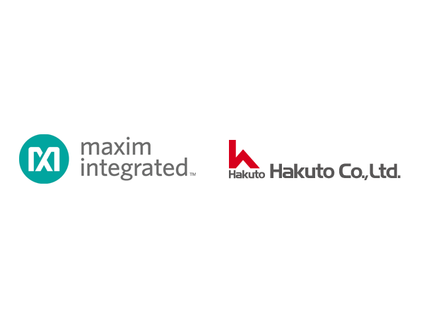 Hakuto Co., Ltd. and Maxim Integrated