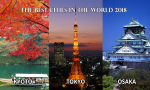 The Best Cities in the World 2018 - Tokyo, Kyoto, Osaka